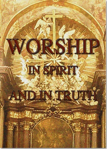 Worship In Spirit AndTruth ebook by J K Kelly