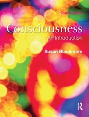 Consciousness - An Introduction ebook by Susan Blackmore,Susan Blackmore