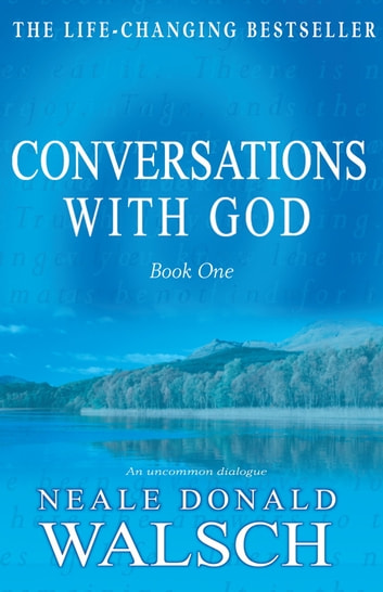 Conversations with God ebook by Neale Donald Walsch