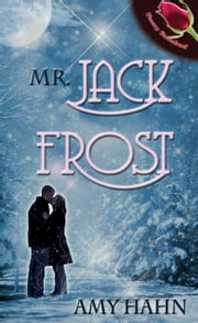 Mr. Jack Frost ebook by Amy Hahn