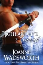 Highlander's Sword - Clan Matheson, #3 ebook by Joanne Wadsworth