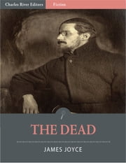 The Dead (Illustrated Edition) ebook by James Joyce