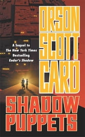 Shadow Puppets ebook by Orson Scott Card