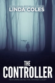 The Controller ebook by Linda Coles
