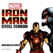 Iron Man - Steel Terror audiobook by Dean Wesley Smith, Marvel