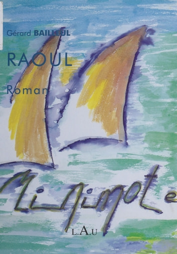 Raoul ebook by Gérard Bailleul