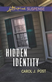 Hidden Identity ebook by Carol J. Post