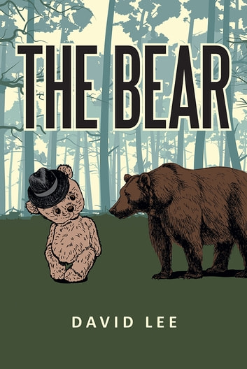 The Bear ebook by David Lee