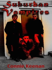 Suburban Vampires ebook by Keenan, Connie