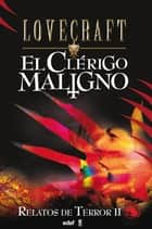 El clérigo maligno ebook by H.P. Lovecraft