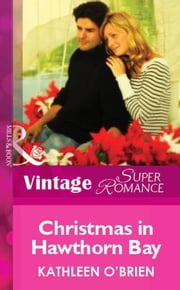 Christmas in Hawthorn Bay (Mills & Boon Vintage Superromance) ebook by Kathleen O'Brien