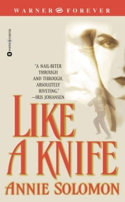 Like a Knife ebook by Annie Solomon