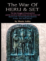 The War of heru and Set ebook by Ashby, Muata