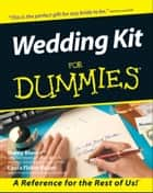 Wedding Kit For Dummies ebook by Marcy Blum, Laura Fisher Kaiser