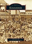Kemmerer ebook by Judy Julian,Fossil Country Museum