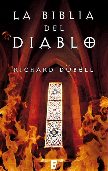 La Biblia del Diablo eBook by Richard Dubell