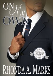 On My Own ebook by Rhonda A. Marks