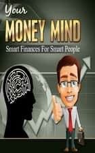 Your Money Mind ekitaplar by John Hawkins
