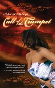 Call of the Trumpet ebook by Helen A Rosburg