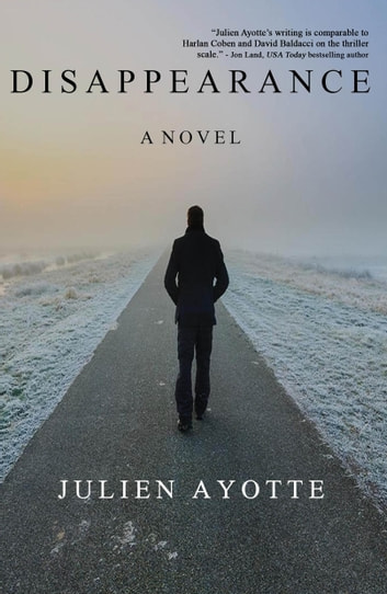 Disappearance ebook by Julien Ayotte