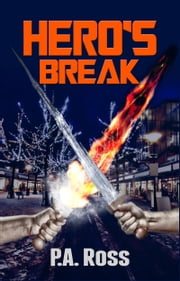 Hero's Break ebook by P.A. Ross