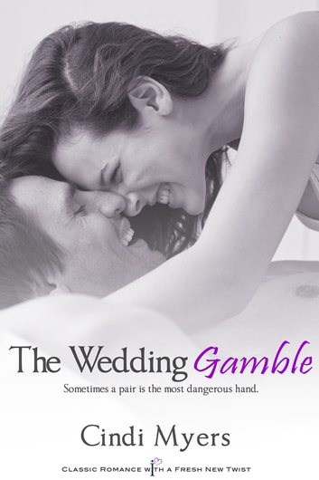The Wedding Gamble ebook by Cindi Myers