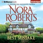 The Best Mistake - A Selection from Love Comes Along audiobook by Nora Roberts