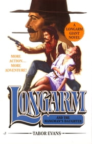 Longarm Giant 20 ebook by Tabor Evans