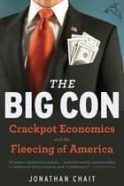 The Big Con ebook by Jonathan Chait