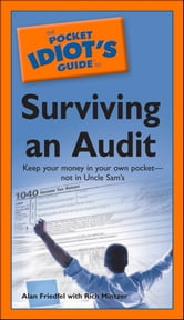 The Pocket Idiot's Guide to Surviving an Audit ebook by Alan Friedfel,Rich Mintzer