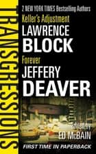 Transgressions Vol. 1 ebook by Ed McBain,Lawrence Block,Jeffery Deaver