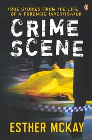 Crime Scene ebook by Esther McKay