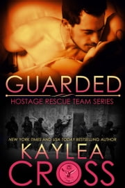 Guarded ebook by Kaylea Cross