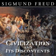 Civilization and Its Discontents audiobook by Sigmund Freud