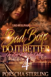 Bad Boys Do It Better 4 - In Love with an Outlaw ebook by Porscha Sterling