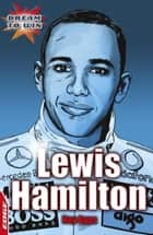 Lewis Hamilton ebook by Roy Apps,Chris King