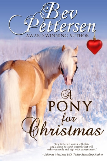 A Pony For Christmas eBook by Bev Pettersen