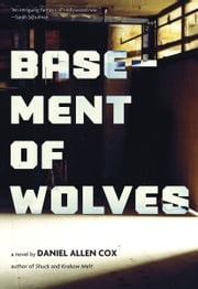 Basement of Wolves ebook by Daniel  Allen Cox