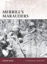 Merrill?s Marauders ebook by Edward Young