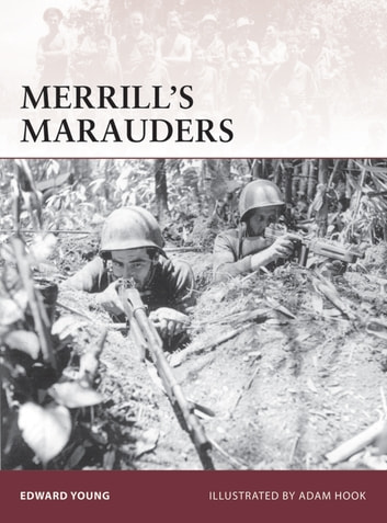 Merrill's Marauders ebook by Edward Young