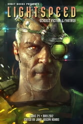 Lightspeed Magazine, May 2012 ebook by John Joseph Adams,Catherynne M. Valente,Linda Nagata