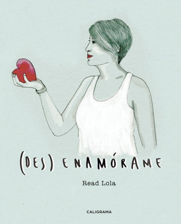 (des)Enamórame ebook by Read Lola
