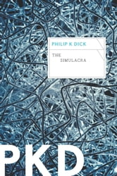 The Simulacra ebook by Philip K. Dick
