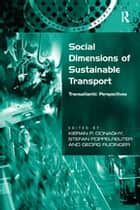 Social Dimensions of Sustainable Transport ebook by Stefan Poppelreuter,Kieran Donaghy