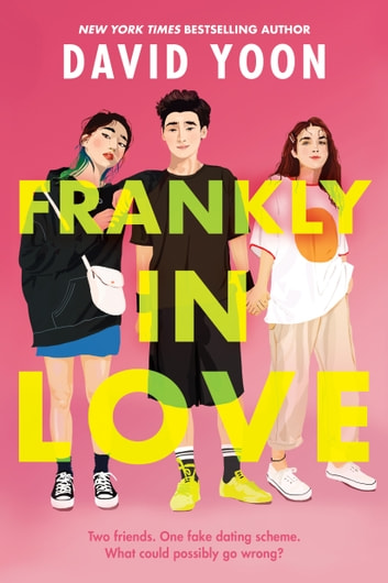 Frankly in Love ebook by David Yoon