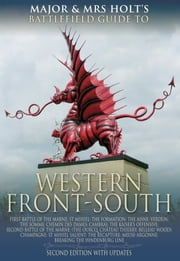 Major and Mrs Holt's Concise Guide Western Front South ebook by Major Holt