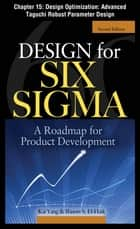 Design for Six Sigma, Chapter 15 - Design Optimization ebook by Kai Yang,Basem S. EI-Haik