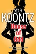 House of Odd (Graphic Novel) ebook by Dean Koontz