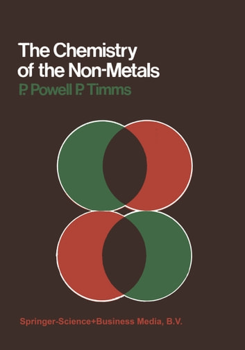 The Chemistry of the Non-Metals ebook by P. Powell