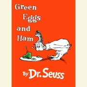 Green Eggs and Ham audiobook by Dr. Seuss